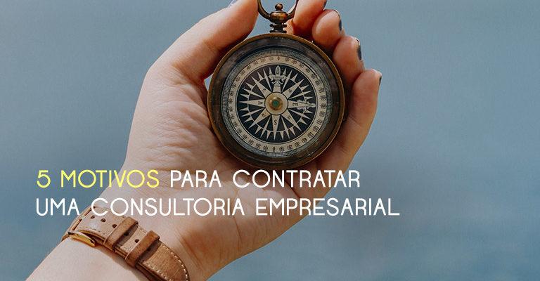 Contratar uma consultoria empresarial ainda gera dúvidas na mente de gestores. Apresentamos os principais cenários e motivos para contratar consultores
